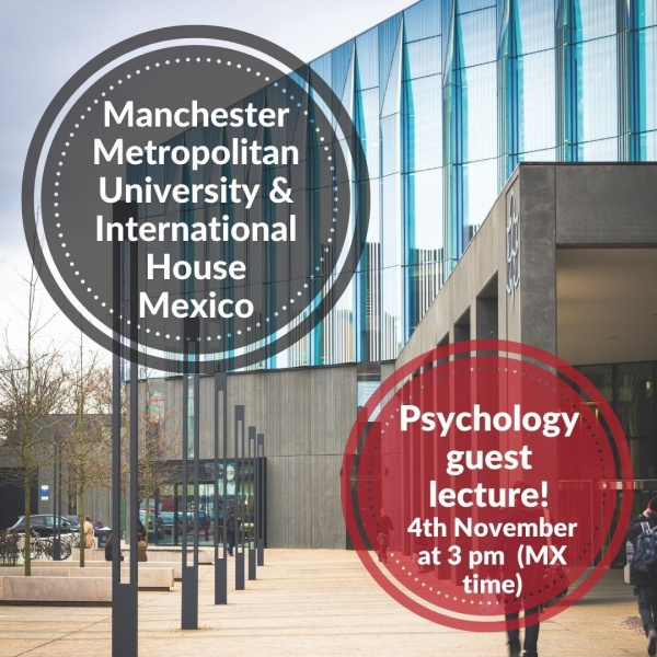 Psychology lecture with MMU and International House Mexico