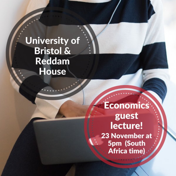 University of Bristol and Reddam House: Economics guest lecture